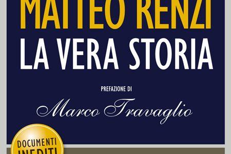 L'intoccabile – Matteo Renzi la vera storia
