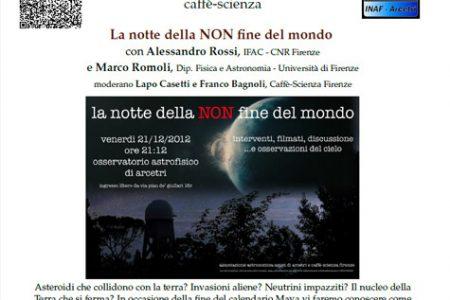 La notte della NON fine del mondo