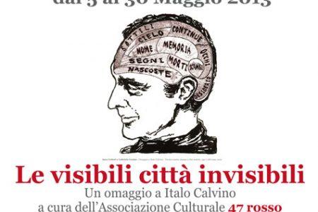 Le visibili città invisibili. Un omaggio a Italo Calvino