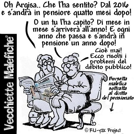 Vecchiette Malefiche- Pensioni-soluzione finale - 21-03-2015