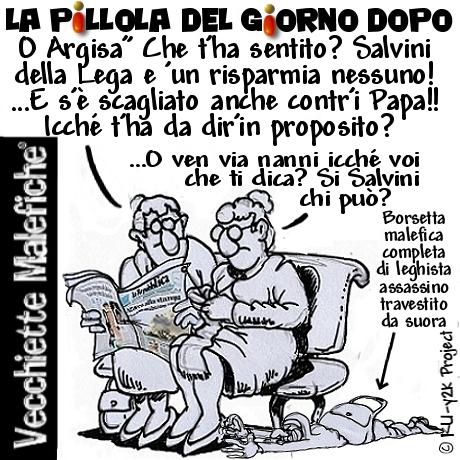 La Pillola del giorno dopo - Vecchiette Malefiche- Salvini contro il Papa - 17-06-2015